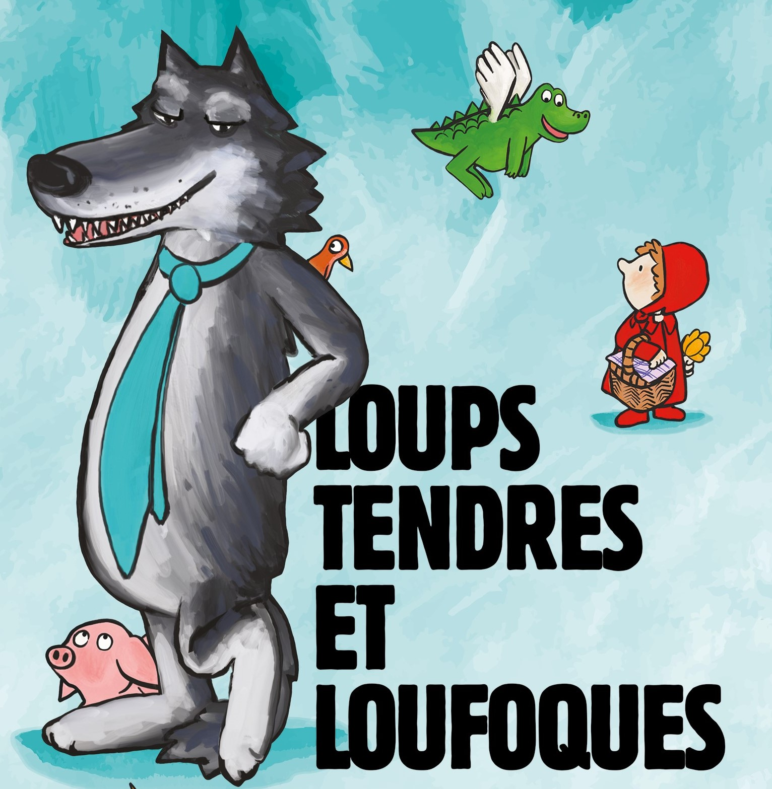 Loups tendres et loufoques